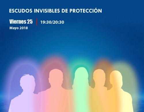 ESCUDOS INVISIBLES DE PROTECCIÓN charla coloquio