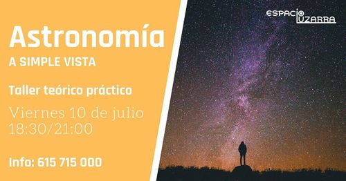 "Taller ""Astronomía a simple vista"""
