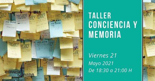 Taller: Conciencia y memoria