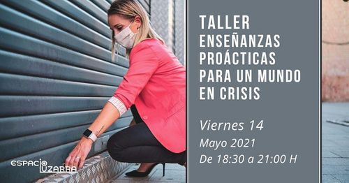 Taller: Enseñanzas prácticas para un mundo en crisis